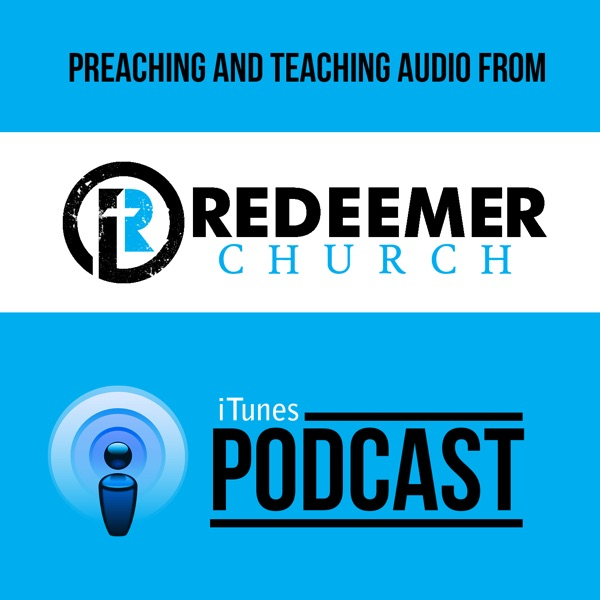 Sermons – Redeemer Church of Waterloo, IL