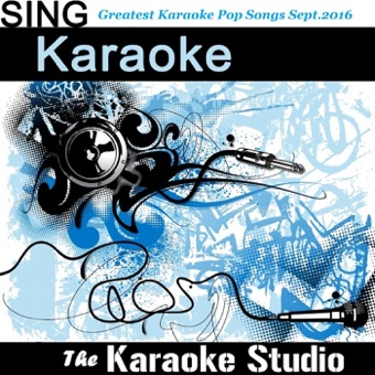 The Greatest Karaoke Pop Hits of the Month (September 2016) – The Karaoke Studio