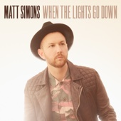 Matt Simons - When the Lights Go Down artwork