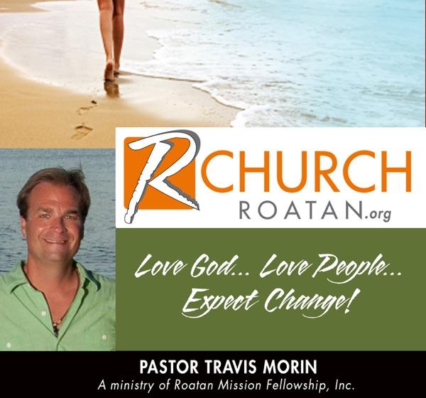 Roatan Mission/R Church podcast