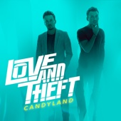 Candyland - Love and Theft Cover Art