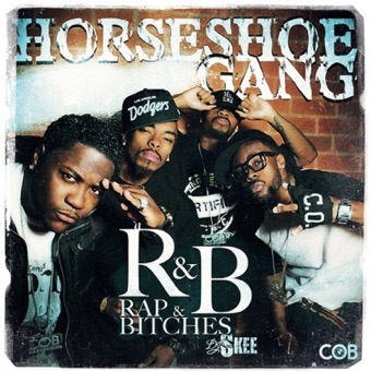 R&B (Rap & Bitches) – Horseshoe Gang