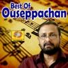 Best of Ouseppachan