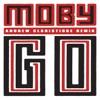Go (Andrew Claristidge Remix) - Single, Moby