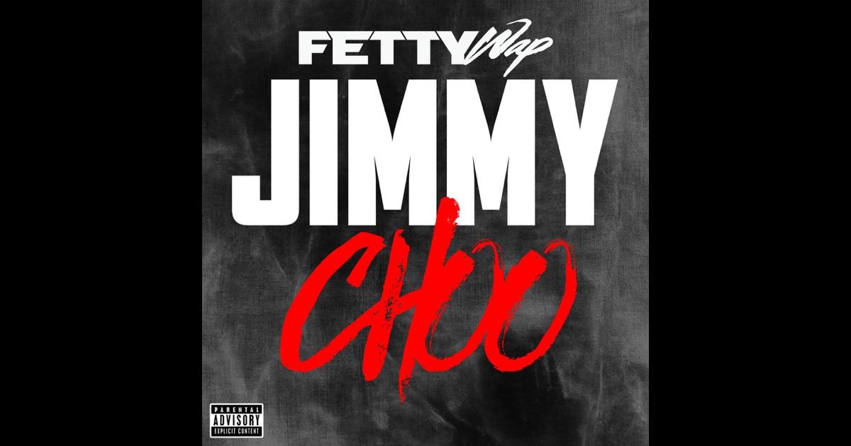 Fetty wap jimmy choo download free