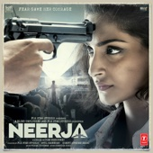 Neerja (Original Motion Picture Soundtrack) - EP - Vishal Khurana