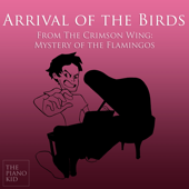Arrival of the Birds (Piano Version) [from