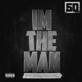 I'm the Man (feat. Sonny Digital) - 50 Cent Cover Art