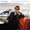 Songs From the West Coast, Elton John