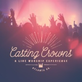 Great Are You Lord (Live) - Casting Crowns