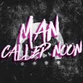 Man Called Noon - Live in Concert