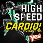 High-Speed Cardio! 170 - 200 BPM Workout Mix