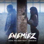 Enemiez (feat. Jeremih) - Single