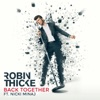 Robin Thicke ft. Nicki M... - Back Together