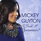 Do You Want to Build a Snowman? - Mickey Guyton Cover Art