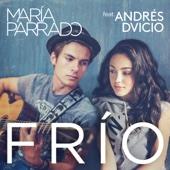 Frío (feat. Andrés Dvicio) María Parrado