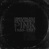 Mindless Self Indulgence - Pink  artwork