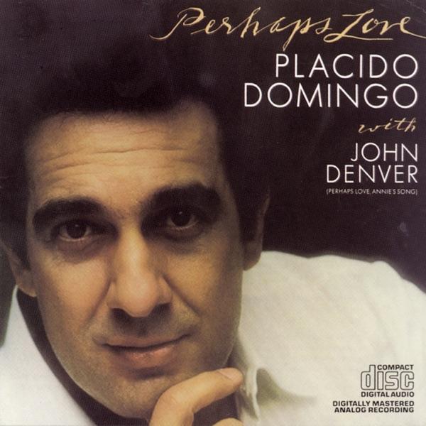 Placido Domingo - Perhaps Love