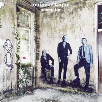 Anomalie – Louise Attaque