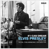 If I Can Dream: Elvis Presley with the Royal Philharmonic Orchestra cover art