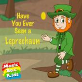 Have You Ever Seen a Leprechaun