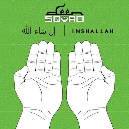 Inshallah - Deen Squad
