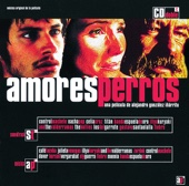 Amores Perros (Soundtrack from the Motion Picture)