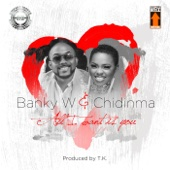 Banky W. & Chidinma - All I Want Is You artwork