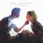 Embracing Me (Hayden James Remix) - SAFIA