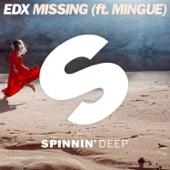 Missing (feat. Mingue) - EDX