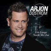 Arjon Oostrom - Een Lange Nacht Met Jou