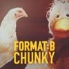 Format:B - Chunky (Riva Starr Remix)