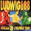 Houlala 3 L'heureux tour - Ludwig Von 88, Ludwig Von 88