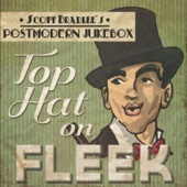 Scott Bradlee's Postmodern Jukebox - Top Hat on Fleek  artwork