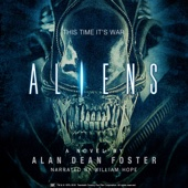 Alan Dean Foster - Aliens: The Official Movie Novelization (Unabridged)  artwork