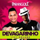 Devagarinho (feat. Mc Delano)