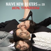 Naive New Beaters - Heal Tomorrow (feat. Izia) illustration