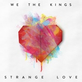 We the Kings - Strange Love  artwork