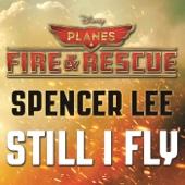 Spencer Lee - Still I Fly (From