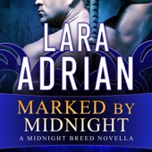 Lara Adrian - Marked by Midnight: Midnight Breed Series #11.5 (Unabridged)  artwork