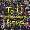 To Ü (feat. AlunaGeorge) [Remixes] - EP, Skrillex & Diplo