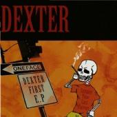 DEXTER FIRST E.P.