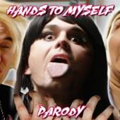 Hands to Myself Parody