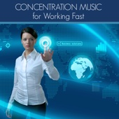 Concentration Music for Working Fast - Studying & Work Music to Focus with Concentration Techniques during Work or Study