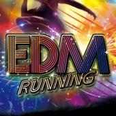 EDM RUNNING