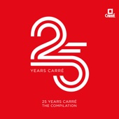 Carré 25 Years
