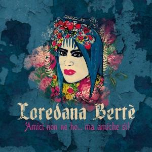 LOREDANA BERTE'