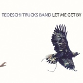 Tedeschi Trucks Band - Let Me Get By (Deluxe Edition)  artwork