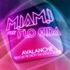 Avalanche (feat. Flo Rida) - EP, M.I.A.M.I.
