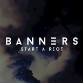BANNERS - Live in Concert